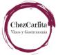 Chezcarlita. Vinos y Gastronomía